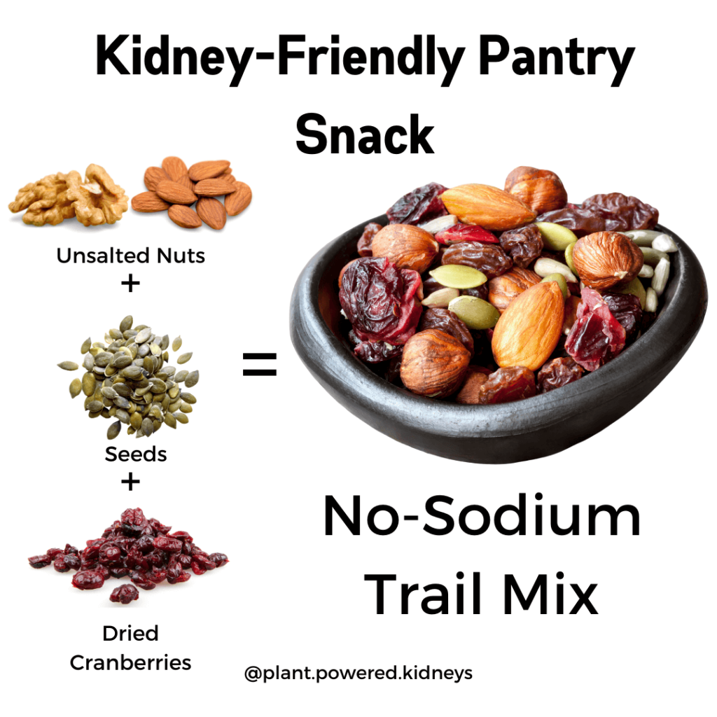 Try shaking up some unsalted nuts, seeds, and dried cranberries for an easy no-sodium snack mix!