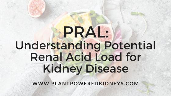 PRAL: Understanding Potential Renal Acid Load for Kidney Disease