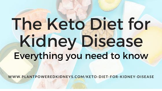 The Keto Diet for Kidney Disease