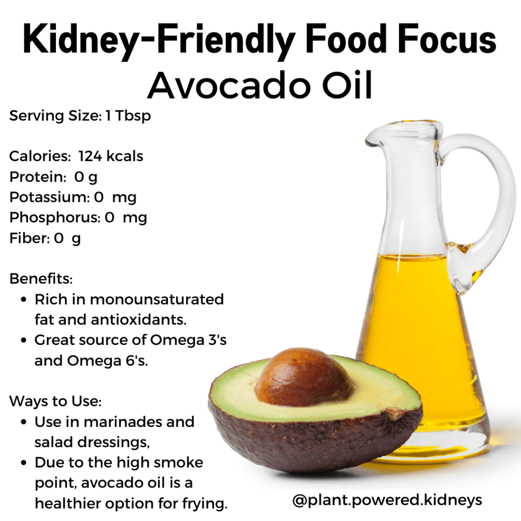 Avocado oil is a kidney-friendly and healthy oil that can be included in a renal diet. Healthy fats with omega-3 polyunsaturated fats have been shown to lower risk of gout.