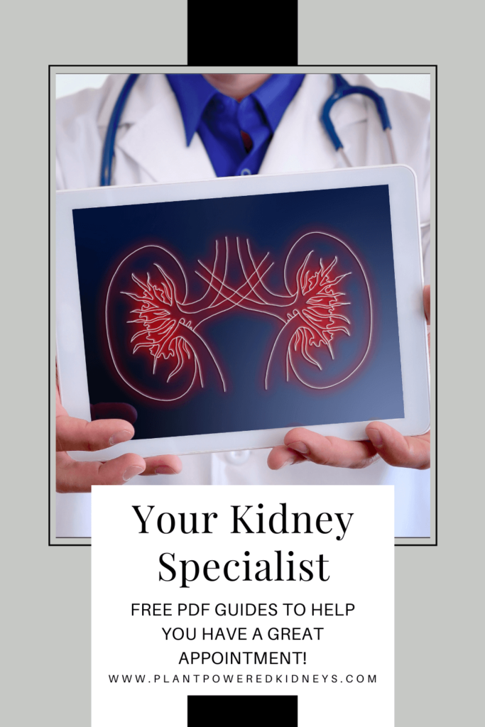 Your Kidney Specialist: Free PDF guides to help you have a great appointment!